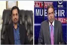 Aaj Rana Mubashir Kay Saath (Current Issues) – 13th March 2018