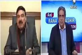 Aaj Rana Mubashir Kay Saath (Sheikh Rasheed Interview) – 12th January 2019