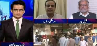 Aaj Shahzeb Khanzada Kay Sath (Impact of Lockdown End) - 19th May 2020