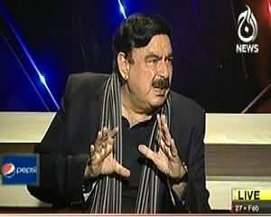 Aaj with Reham Khan (Sheikh Rashid Ahmed Exclusive Interview) - 27th February 2014