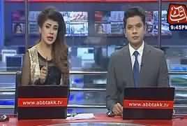 Abbtak News 9pm Bulletin –24th February 2017