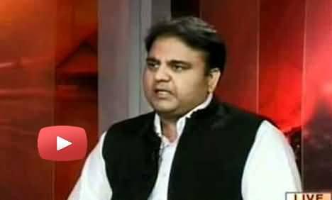 Agar Nawaz Sharif Corrupt Nahi To Phir Hum Sab Firashtey Hain - Fawad Chaudhary
