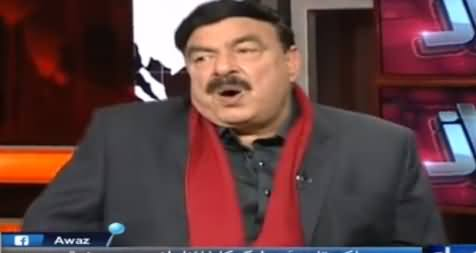Awaz (Sheikh Rasheed Ahmad Exclusive Interview) - 20th February 2017