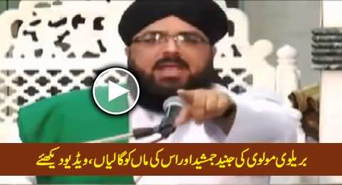 Barelvi Molvi Blasts Junaid Jamshaid on His Controversial Remarks About Hazrat Ayesha (R.A)