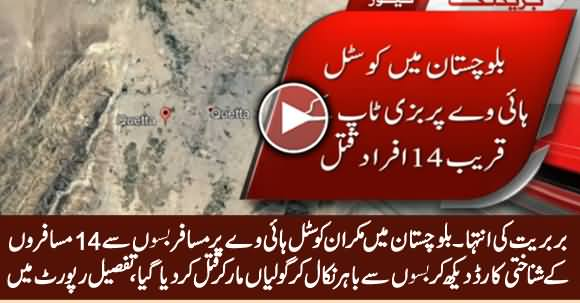 Breaking News: 14 Passengers Shot Dead on Makran Coastal Highway, Balochistan