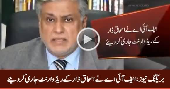 Breaking News: FIA Issues Red Warrant For Ishaq Dar