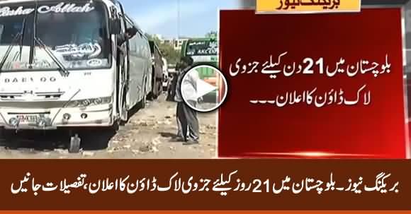 Breaking News: Govt Announces 21 Days Lockdown in Balochistan