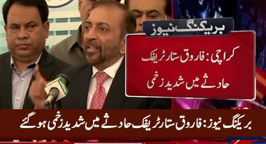 Breaking News: MQM Leader Farooq Sattar Seriously Injured in Road Accident