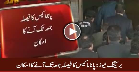 Breaking News: Panama Case Decision Expected on Friday