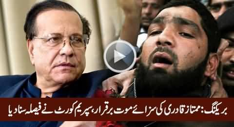 Breaking News: Supreme Court Upholds Mumtaz Qadri Death Sentence