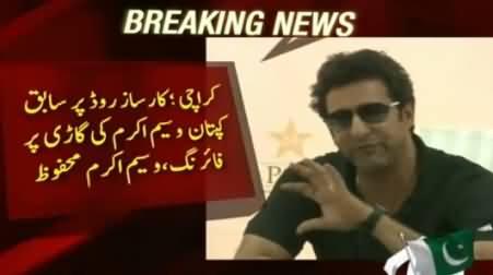 Breaking News: Wasim Akram Escaped Assassination Attempt, Firing At His Car in Karachi