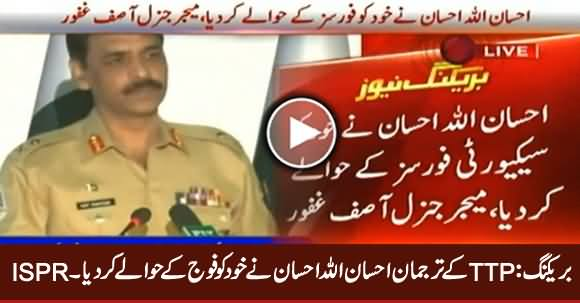 Breaking: TTP Spokesman Ehsanullah Ehsan Has Surrendered to Pakistan Forces - DG ISPR