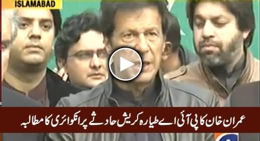 Chairman PTI Imran Khan Demands Probe Into PIA Plane Crash