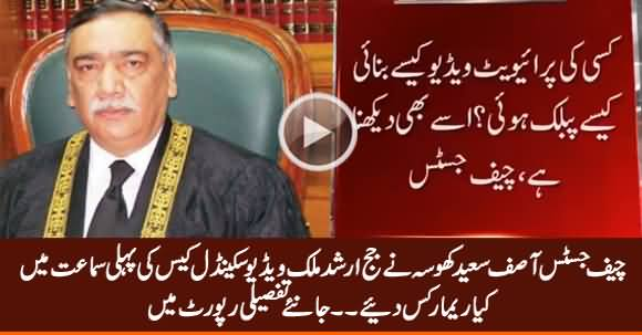 Chief Justice Asif Saeed Khosa's Remarks In Judge Arshad Malik Video Scandal Case