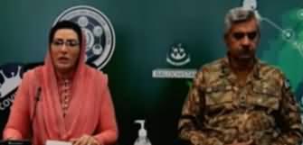 DG ISPR Major Gen Babar Iftikhar & Firdous Ashiq Awan Joint Press Conference On Coronavirus