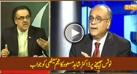 Dr. Shahid Masood Reply to Najam Sethi on Sending Him Defamation Notice