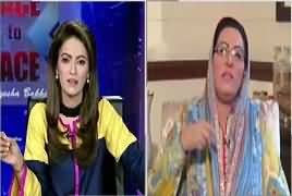 Face to Face with Ayesha Bakhsh (Firdous Ashiq Awan Exclusive) – 18th May 2019