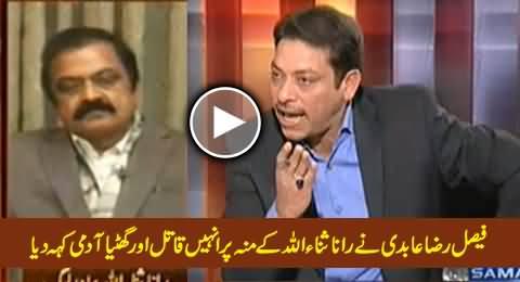 Faisal Raza Abidi Calls Rana Sanaullah Qaatil and Ghatiya Aadmi On His Face in Live Show