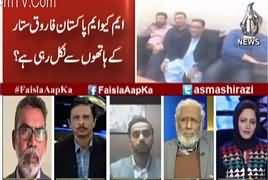 Faisla Aap Ka (Future of MQM) – 6th February 2018