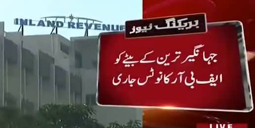 FBR notice issued to son of Jahangir Tareen