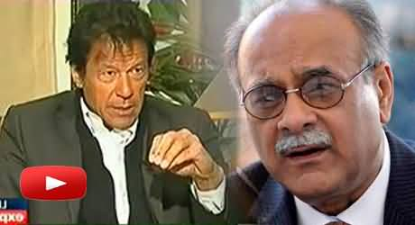 First Najam Sethi Will Have To Prove in Court That He Has Some Reputation - Imran Khan