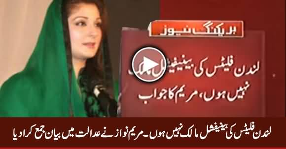 I Am Not Beneficial Owner of London Flats - Maryam Nawaz Submits Response in SC