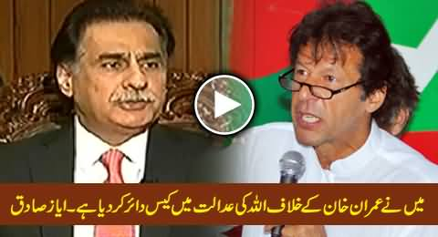 I Have Filed My Case Against Imran Khan in the Court of Allah - Speaker Ayaz Sadiq