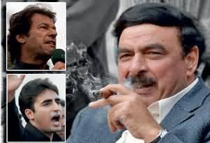 Imran Khan and Bilawal Zardari are Making the Nation Fool - Sheikh Rasheed Ahmad