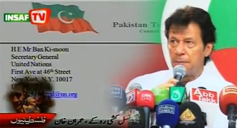 Imran Khan Writes Letter to United Nations to Stop Israel's Barbarism on Gaza