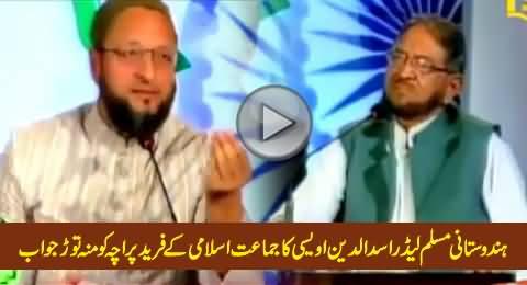 Indian Muslim Leader Asaduddin Owaisi's Blasting Reply to Fareed Paracha in India