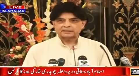 Interior Minister Chaudhry Nisar Full Press Conference – 13th April 2016