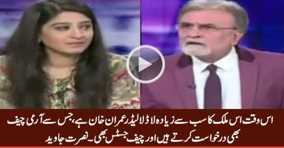 Is Waqt Is Mulk Ka Sab Se Ziada Laadla Leader Imran Khan Hai - Nusrat Javed
