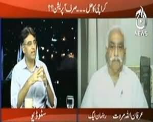 Islamabad Tonight (Karachi Ka Haal..Sirf Operation..??) – 2nd September 2013