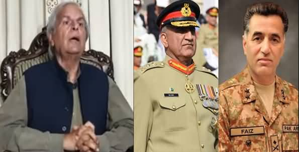 Javed Hashmi Uses Very Harsh Language Against Army Chief General Bajwa & DG ISI Gen Faiz Hameed