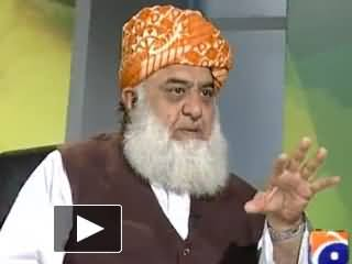 Jirga - 3rd August 2013 (Maulana Fazal ur Rehman Exclusive Interview with Saleem Safi)