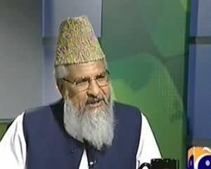 Jirga (Exclusive Interview of Maulana Muhammad Ahmed Ludhianvi) - 23rd November 2013