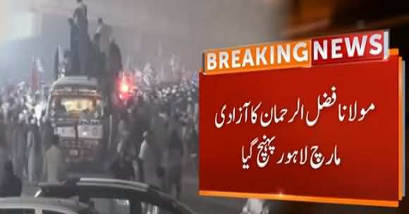 JUI-F's Azadi March Reaches Lahore, Received Warm Welcome By Huge Crowd
