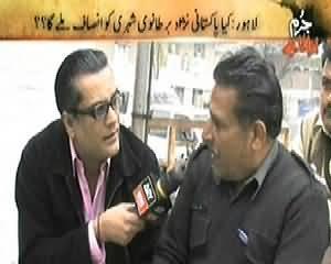 Jurm Bolta Hai (Lahore Mein Qabza Mafia Ka Raaj) – 27th February 2014