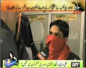 Jurm Bolta Hai (Police Target the Dacoits in Lahore) – 11th March 2014