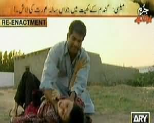 Jurm Bolta Hai (When Honor Killing Will be Stopped in Pakistan) – 10th April 2014