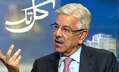 Kal Tak (Khawaja Asif Exclusive Interview with Javed Chaudhry) – 4th June 2015
