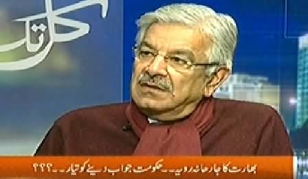 Kal Tak (Khawaja Asif Exclusive Interview With Javed Chaudhry) - 7th January 2015