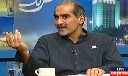 Kal Tak (Khawaja Saad Rafique Exclusive Interview with Javed Chaudhry) – 5th August 2014