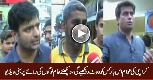 Karachi Ke Loog Kis Ko Vote Dein Ge, Dekhiye Public Survey
