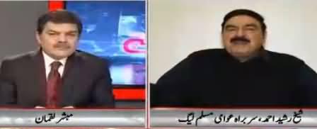 Khara Sach Luqman Kay Sath (Sheikh Rasheed Exclusive Interview) – 25th December 2017