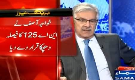Khawaja Asif Admits That NA-125 Case Judgement Is Set Back For PMLN