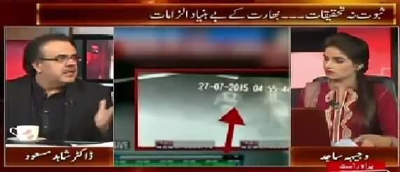 Live With Dr. Shahid Masood (Absurd Allegations of India on Pakistan) – 28th July 2015