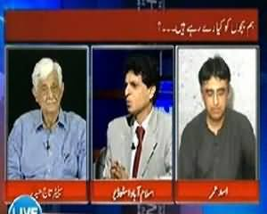 Live With Talat - 19th July 2013 (Hum Bachon Ko Kya Day Sakte Hain?)