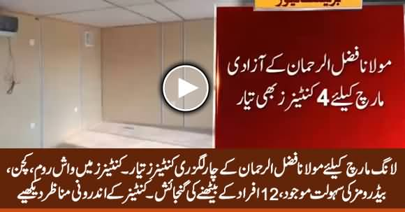 Luxury Containers Ready for Fazal ur Rehman's March, See Inside View of Container