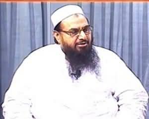Maazrat Kay Saath - 22nd July 2013 (Hafiz Saeed Exclusive Interview)